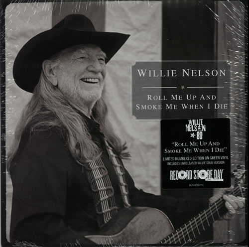 """Willie Nelson Roll Me Up And Smoke Me When I Die - RSD13 - Green Vinyl + Numbered - Sealed 7"""" vinyl single (7 inch record) US WNL07RO583298"""