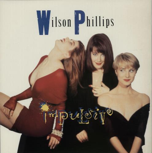 "Wilson Phillips Impulsive 12"" vinyl single (12 inch record / Maxi-single) UK WPH12IM655102"
