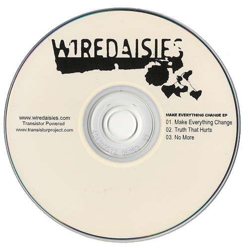 Wire Daisies Make Everything Change EP CD-R acetate UK WAOCRMA478560