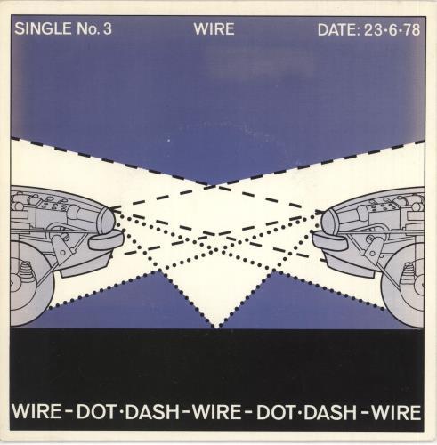 "Wire Dot Dash - Factory Sample 7"" vinyl single (7 inch record) UK WIR07DO735032"