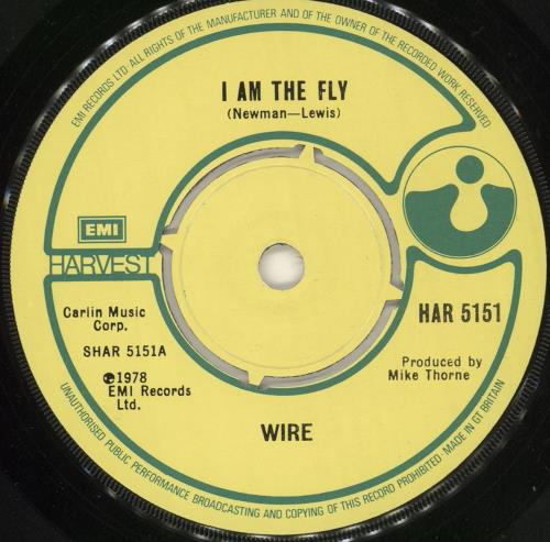 Wire I Am The Fly - p/s UK 7