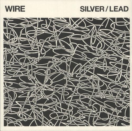 Wire Silver / Lead vinyl LP album (LP record) UK WIRLPSI728018
