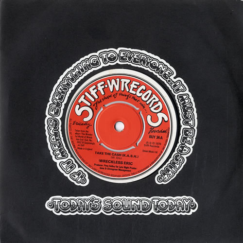 """Wreckless Eric Take The Cash (K.A.S.H.) 7"""" vinyl single (7 inch record) UK WRC07TA609781"""