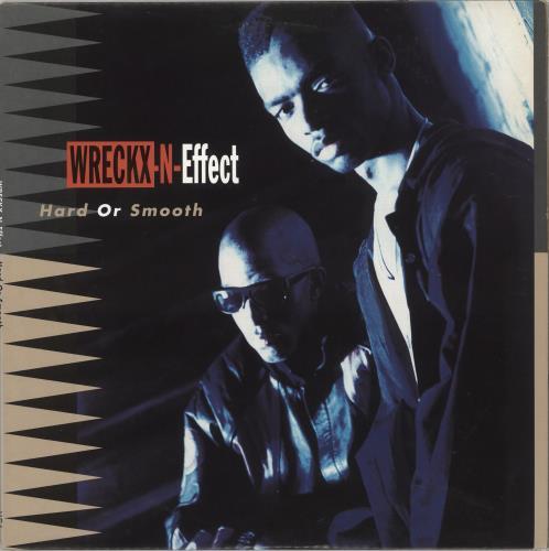 Wrecks 'N' Effect Hard Or Smooth vinyl LP album (LP record) US WRKLPHA712268