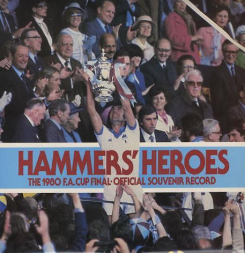 West Ham United FC Hammers' Heroes vinyl LP album (LP record) UK WHULPHA374671