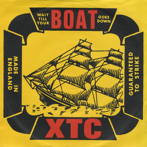 "XTC Wait Till Your Boat Goes Down 7"" vinyl single (7 inch record) UK XTC07WA42600"