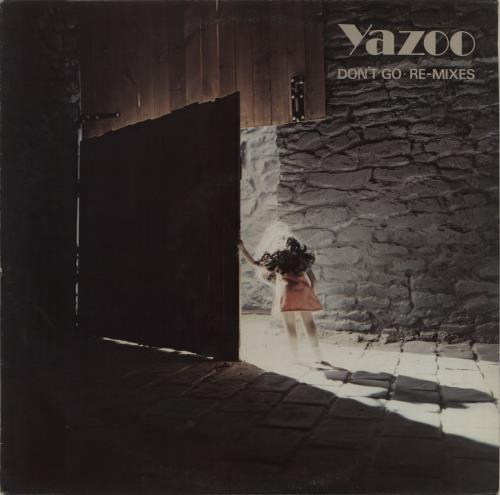 "Yazoo Don't Go: Re-Mixes 12"" vinyl single (12 inch record / Maxi-single) UK YAZ12DO10438"