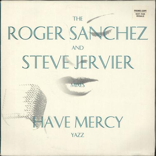 "Yazz Have Mercy (The Roger Sanchez And Steve Jervier Mixes) 12"" vinyl single (12 inch record / Maxi-single) UK YZZ12HA706289"