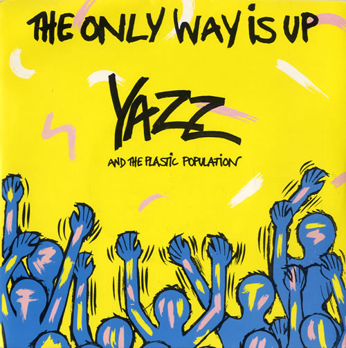 "Yazz The Only Way Is Up 7"" vinyl single (7 inch record) UK YZZ07TH546770"