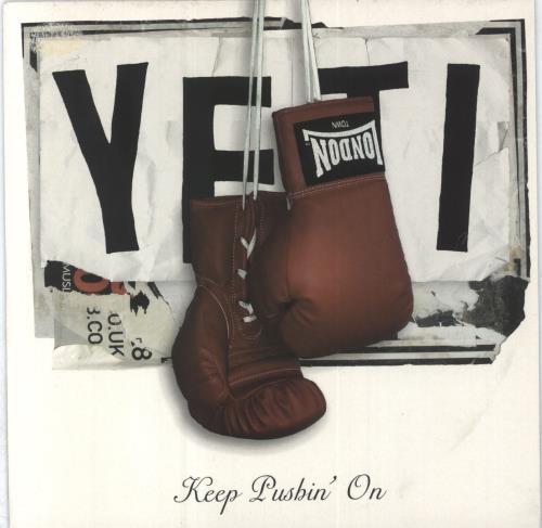 "Yeti Keep Pushin' On 7"" vinyl single (7 inch record) UK YAG07KE369976"
