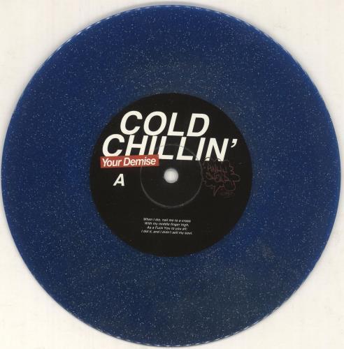 "Your Demise Cold Chillin' - Blue Glitter Vinyl 7"" vinyl single (7 inch record) UK YOW07CO742439"