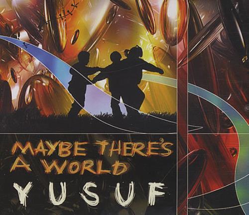 "Yusuf Islam Maybe There's A World CD single (CD5 / 5"") UK YUFC5MA402005"