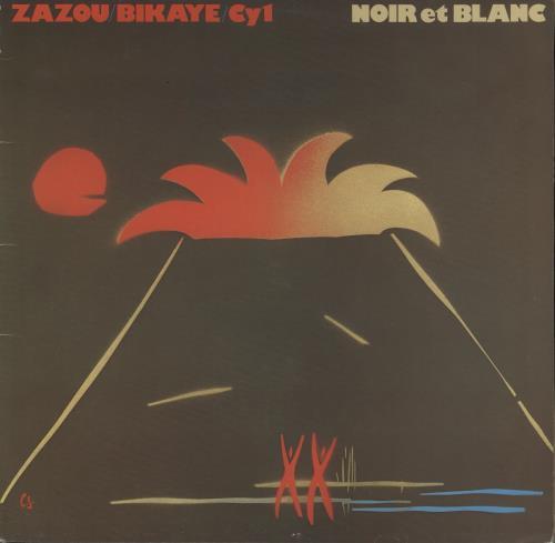Zazou/ Bikaye/ CY1 Noir Et Blanc - 1st vinyl LP album (LP record) Belgian ZB0LPNO687176