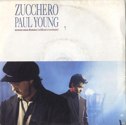 "Zucchero Senza Una Donna (Without A Woman) 7"" vinyl single (7 inch record) UK ZUC07SE567127"