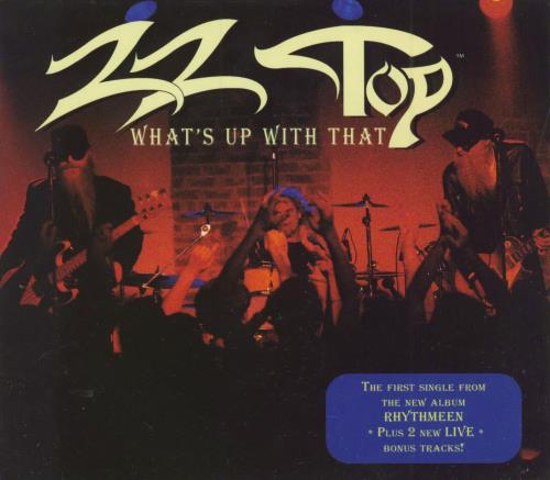 "ZZ Top What's Up With That CD single (CD5 / 5"") European ZZTC5WH174050"